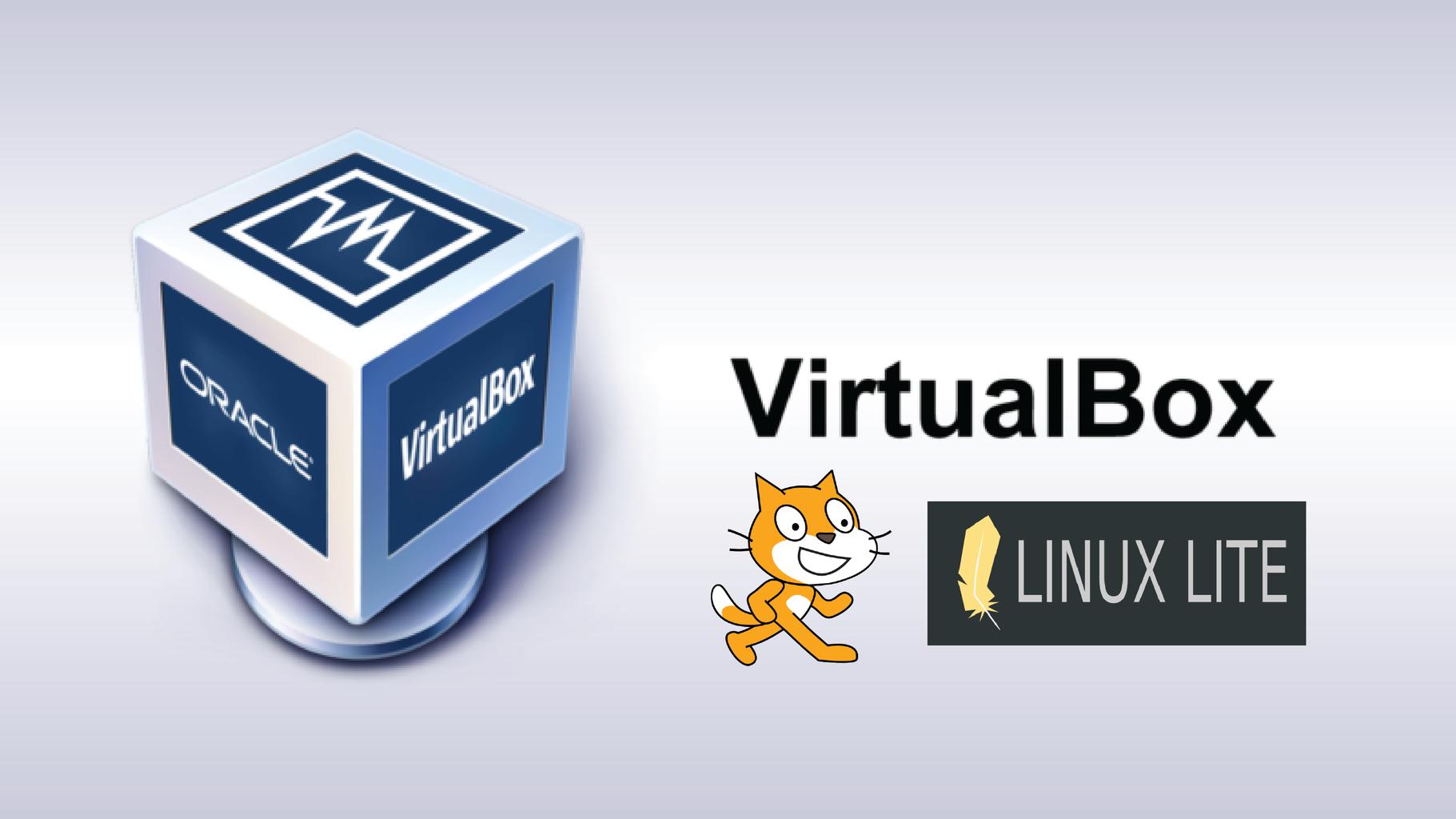 Realizar Una Maquina Virtual, Configurar LinuxLite Y Programar Con Scratch