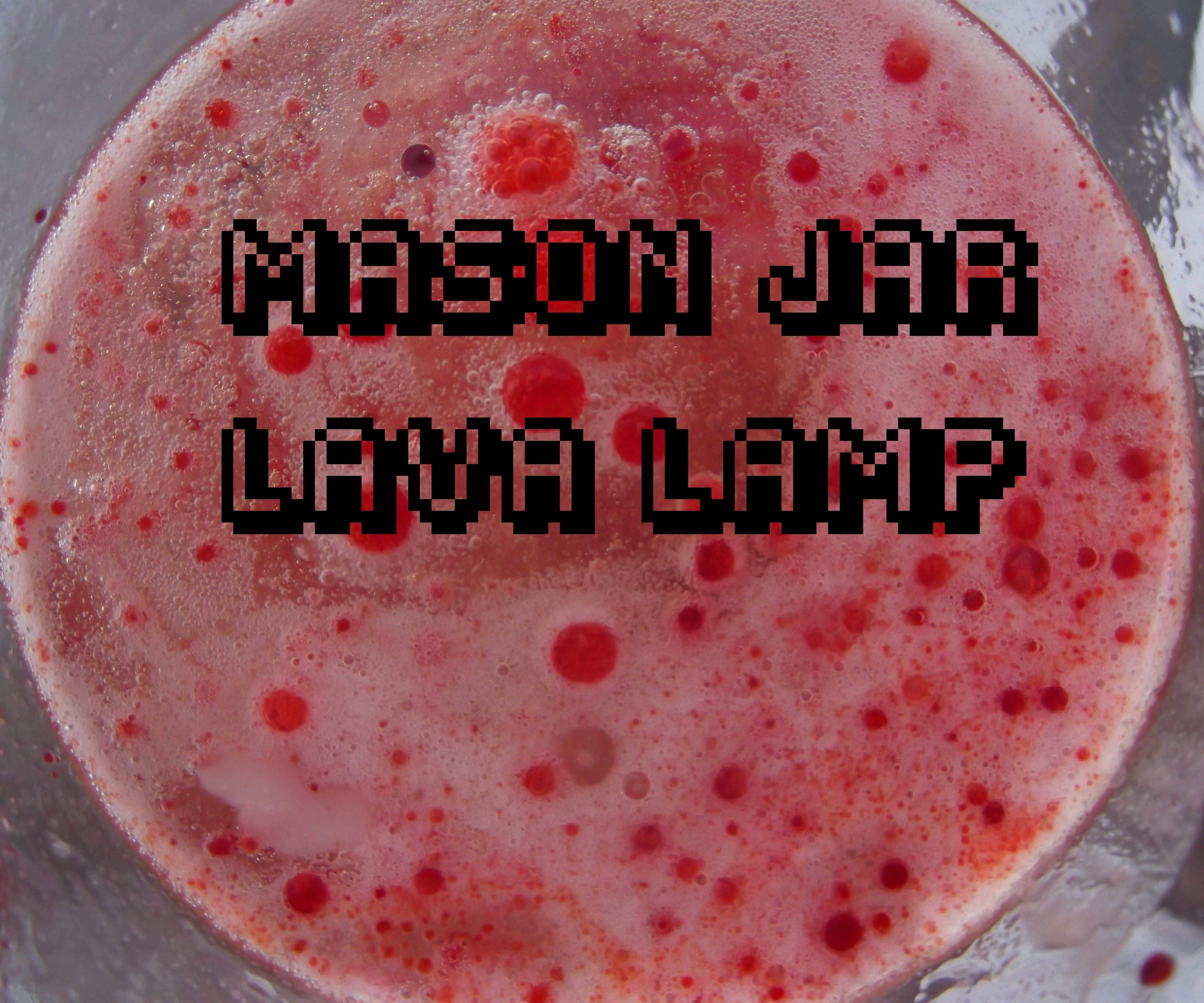 Mason Jar Chemical Lava Lamp