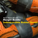 Indestructible Rubber Bands