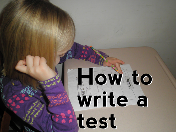 How to Write a Test