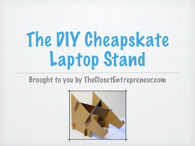 The DIY Cheapskate Laptop Stand Via TheClosetEntrepreneur.com