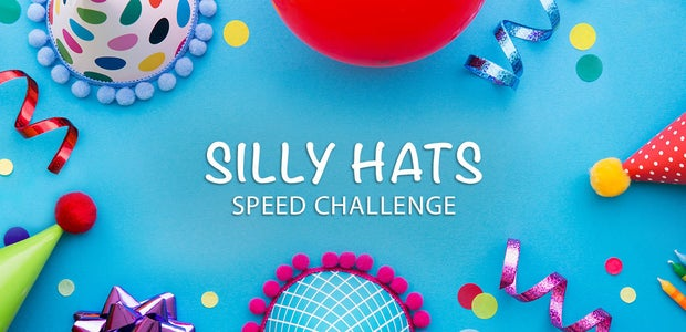 Silly Hats Speed Challenge