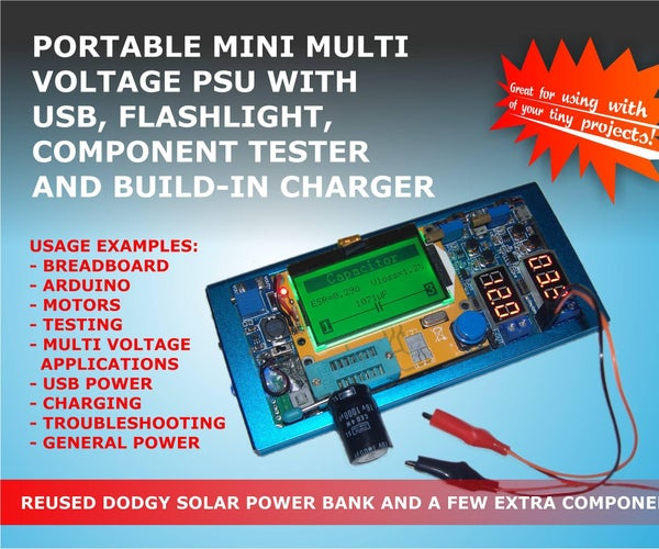 PORTABLE MINI MULTI VOLTAGE PSU WITH USB, FLASHLIGHT, COMPONENT TESTER AND BUILD-IN CHARGER