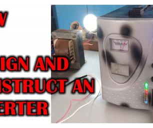 How to Design and Construct an Inverter System