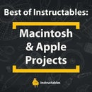 Best of Instructables: Apple Macintosh Projects