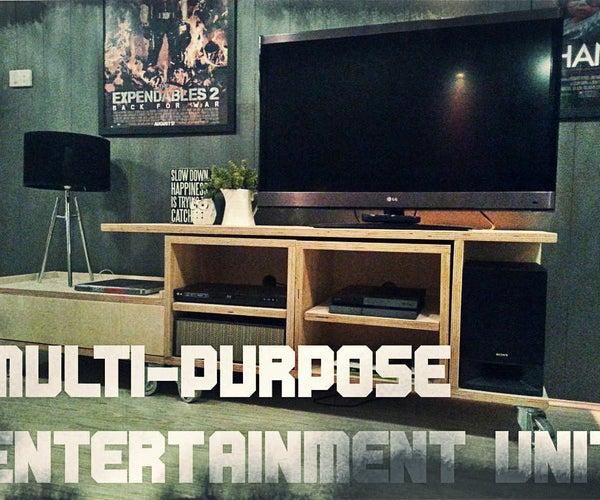 Multi-purpose Entertainment Unit