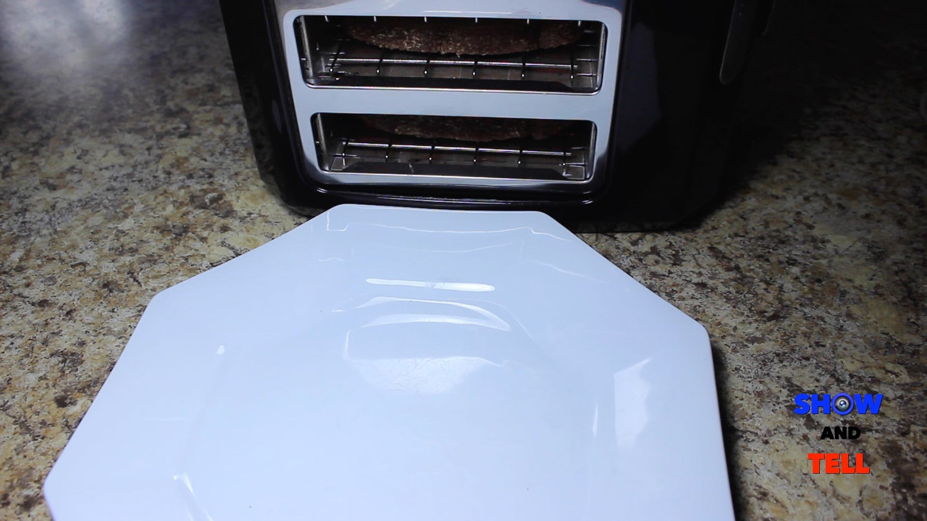 Place Your Plate in Front of the Toaster.