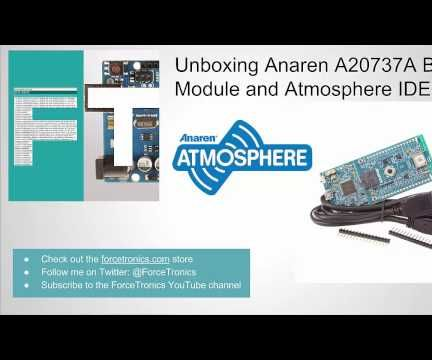 Getting Started with the Anaren A20737A BLE Module and the Atmosphere IDE