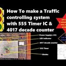 How To:Make a Traffic Control System Project Using 555 Timer & 4017 Decade Counter