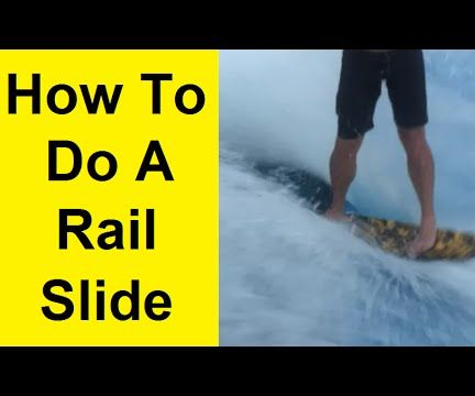 How to Do a Rail Slide on a Flowrider