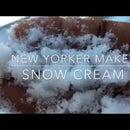 New Yorker Makes SNOW CREAM
