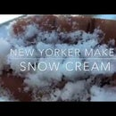 New Yorker Makes SNOW CREAM
