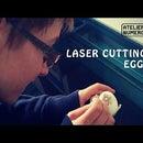 Laser Cutting Eggs