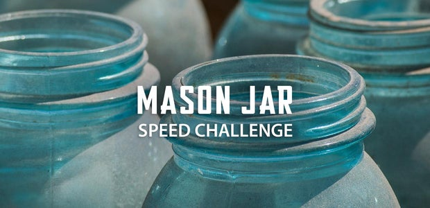 Mason Jar Speed Challenge