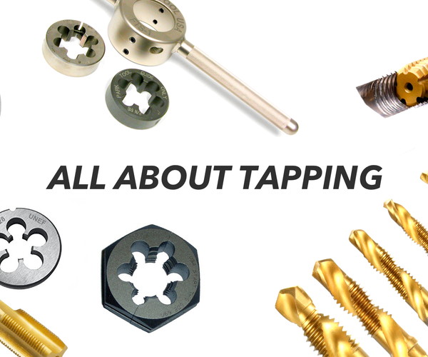 All About Tapping for Screws and Bolts
