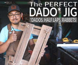 The PERFECT Dado Jig