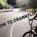 How To Crankflip