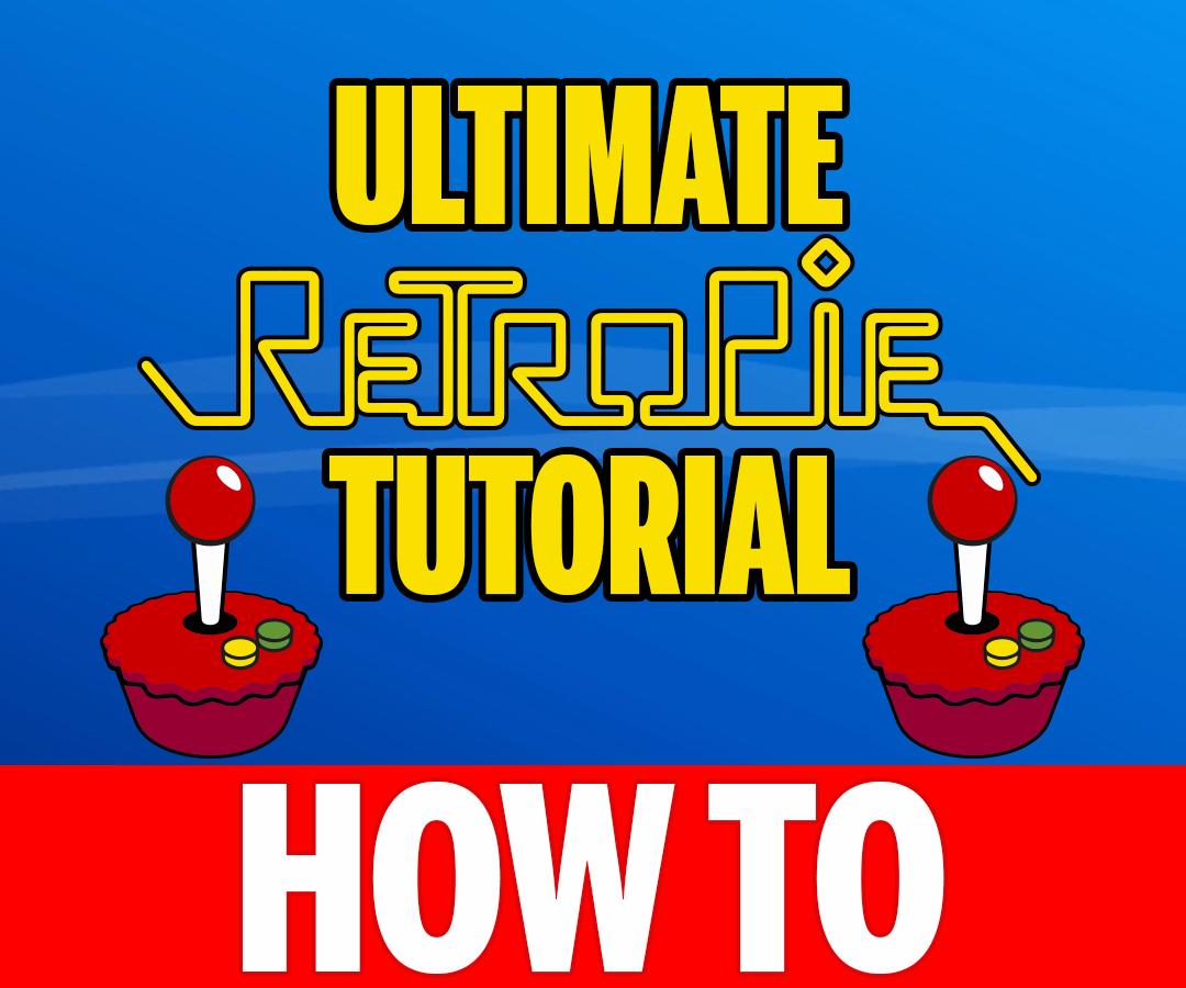 The ULTIMATE RetroPie 4.1 Raspberry Pi Setup Tutorial