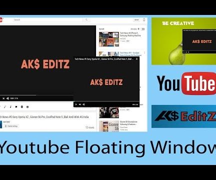 How to Open Youtube Floating Windows?