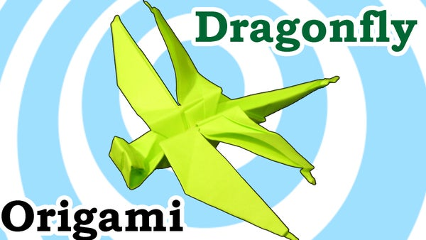 Origami Dragonfly Video Tutorial