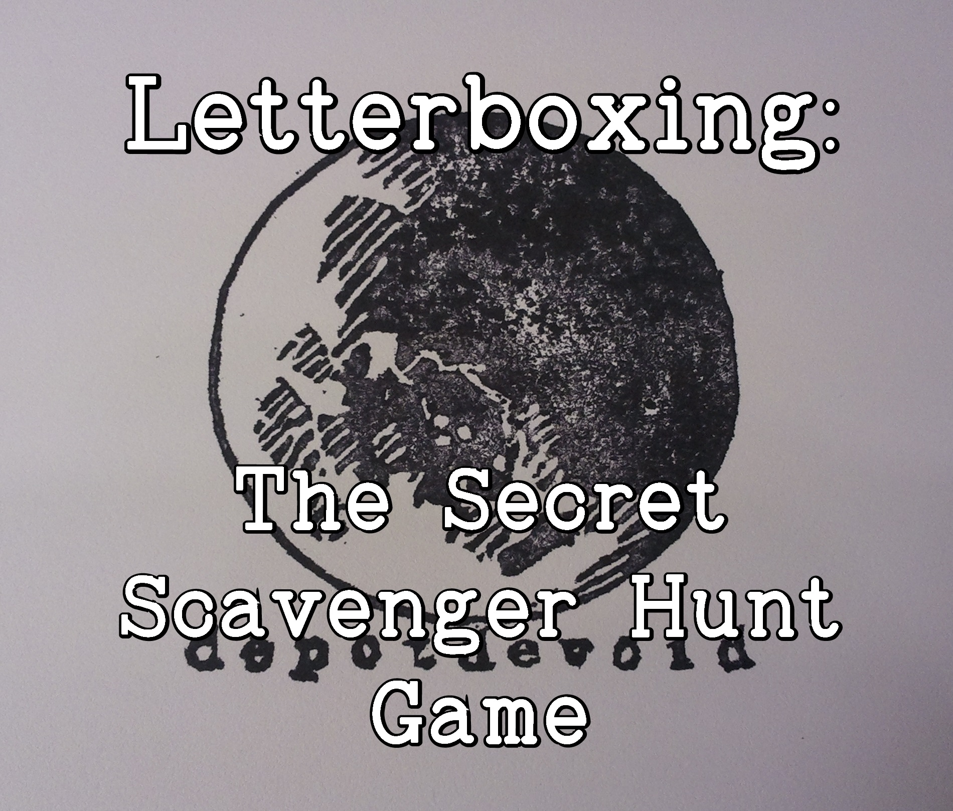 Letterboxing:  The Secret Scavenger Hunt Game