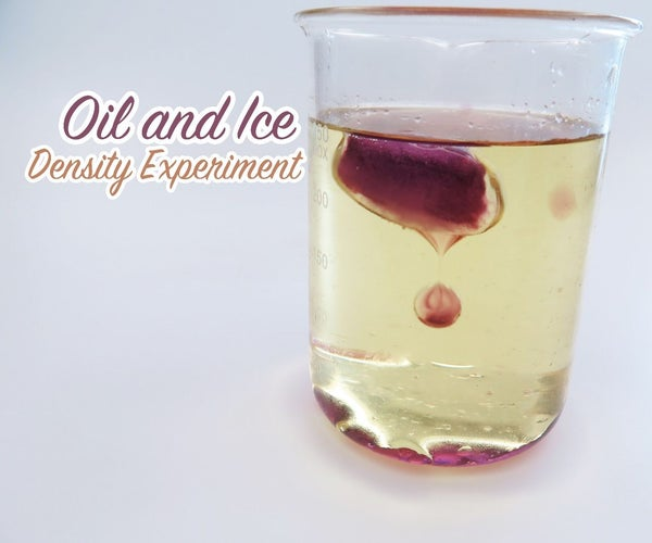 Oil and Ice Density Experiment