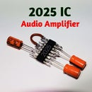 2025 IC Audio Amplifier Circuit