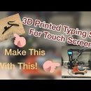 Capacitive Touch Screen Typing Splint