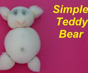 Easy to Make Simple Teddy Bear