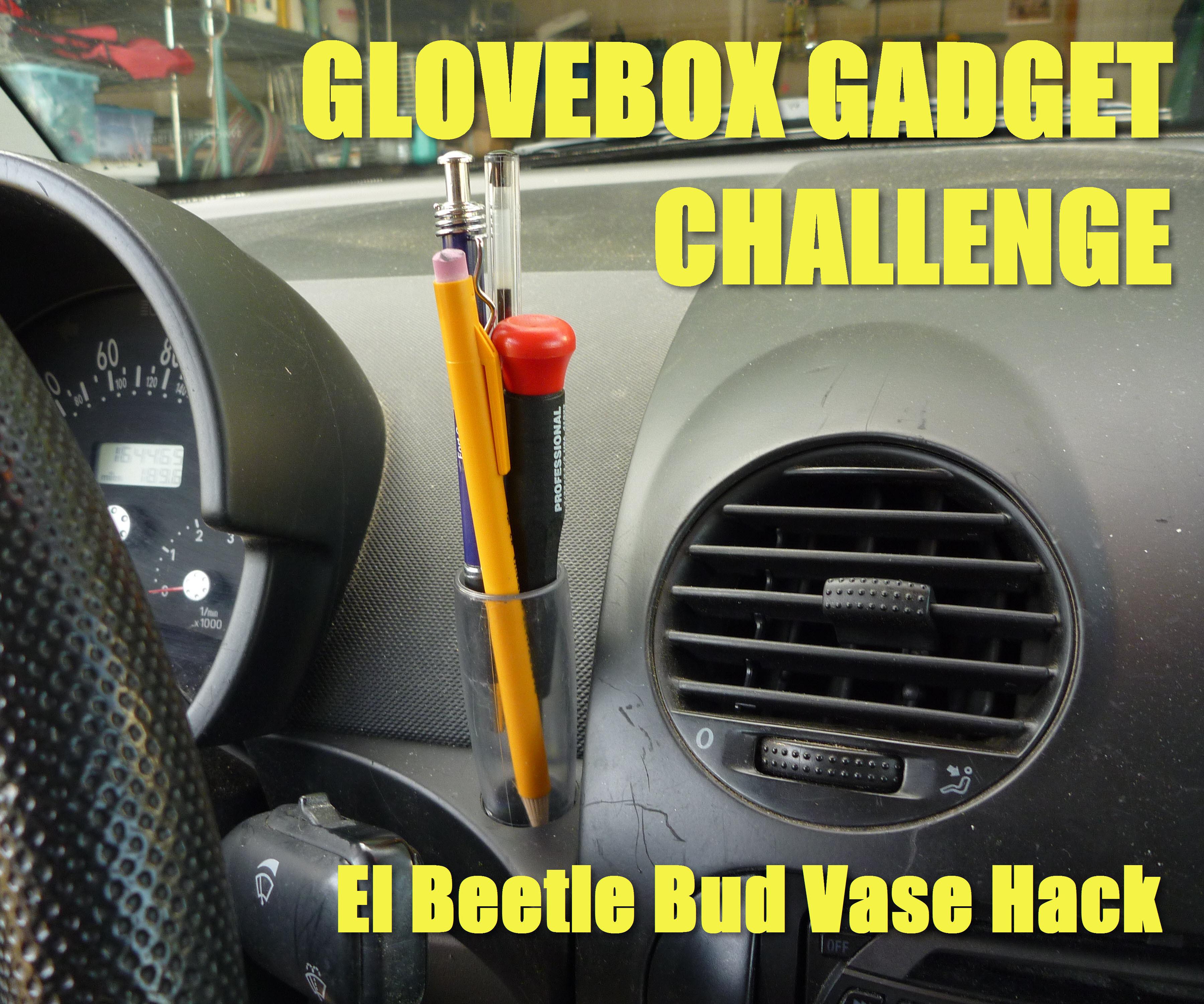 GLOVEBOX GADGET CHALLENGE - El Beetle Bud Vase Hack