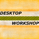 DesktopWorkshop