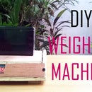 DIY Weighing Machine