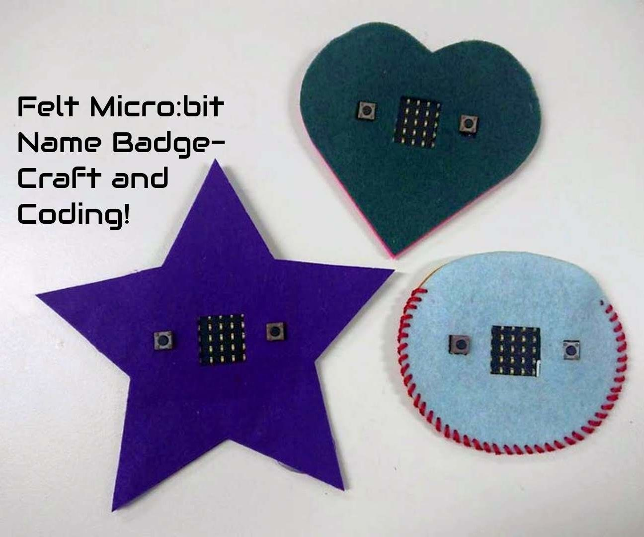Felt Micro:bit Name Badge - Craft + Coding!