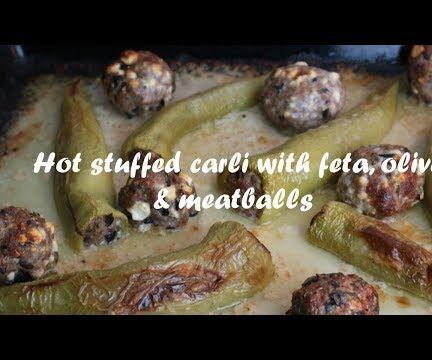 Hot Stuffed Carli With Feta, Olive & Meatballs Recipe