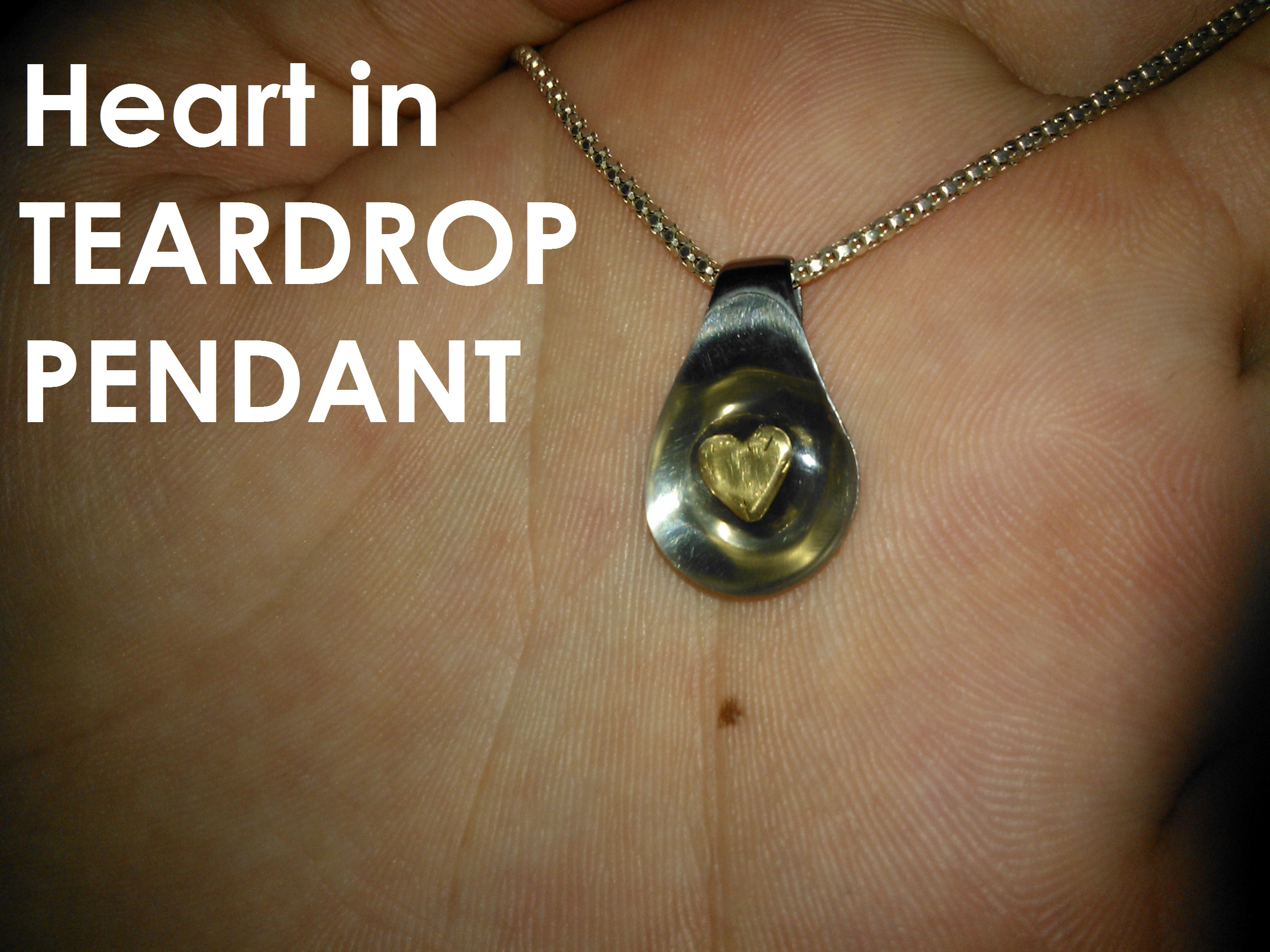 Heart in teardrop pendant for your love- How To