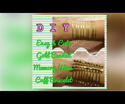 DIY Gold Beaded Memory Wire Cuff Bracelet