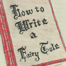 How to Write a Fairy Tale