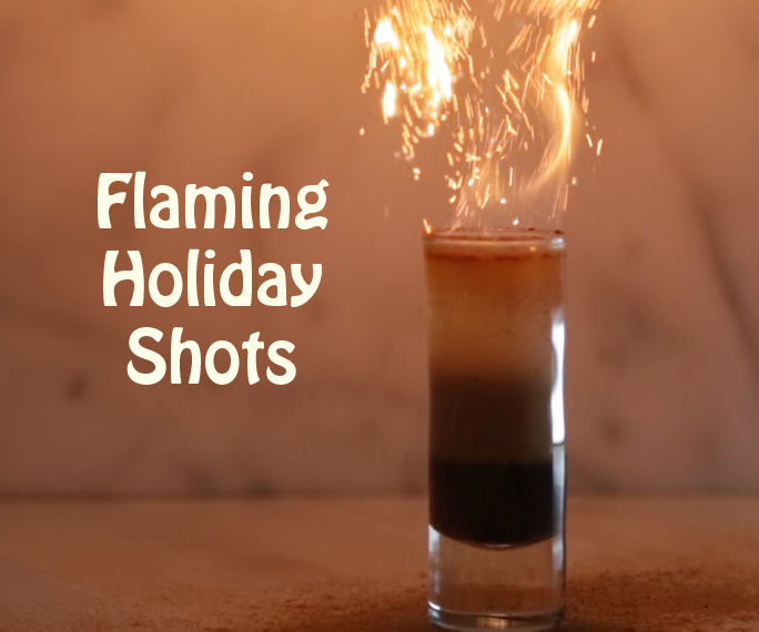 3 Flaming Holiday Shots
