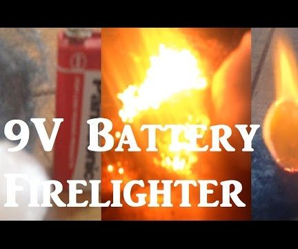 9V Battery Fire Lighter