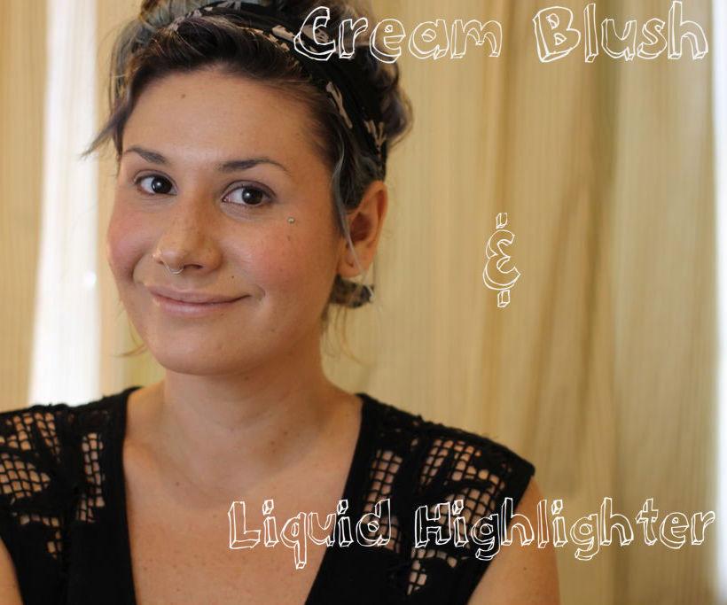 Cream Blush and Liquid Highlighter Application