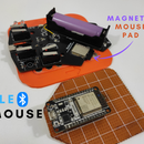 ESP-32 Based BLE Mouse With Magnetic Mouse Pad