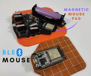 基于ESP-32的带磁性鼠标垫的BLE鼠标