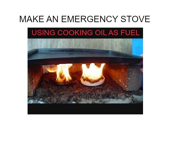 EMERGENCY STOVE Using Cooking Oil As Fuel