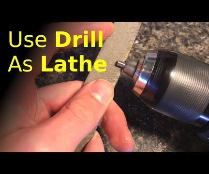 Using a Drill As a PRECISION Lathe