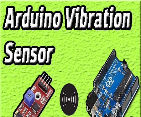 Arduino Vibration Sensor | SW-420 | Arduino Tutorial | DIY Projects