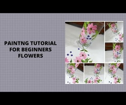 PAINTING TUTORIALS FOR BEGINNERS FLOWERS