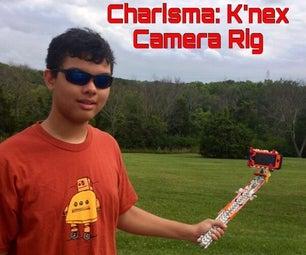 Charisma: a K'nex All-In-One Camera Rig