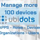 Administre 100 dispositivos en aplicaciones, organizaciones, roles y usuarios de Ubidots