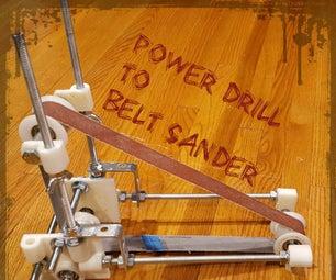 Power Drill to Belt Sander Conversion