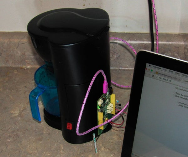 Internet Connected Coffee Maker